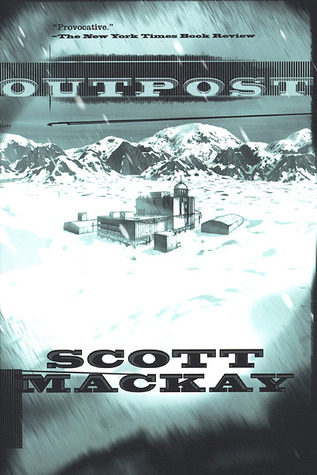 Outpost by Scott Mackay