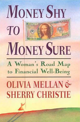 Money Shy to Money Sure by Olivia Mellan