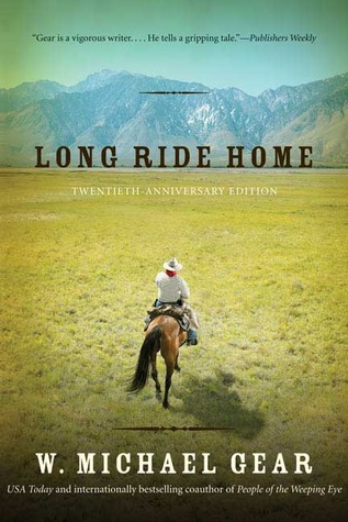 Long Ride Home by W. Michael Gear