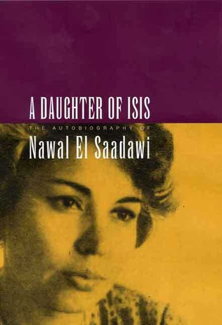 A Daughter of Isis by Nawal El-Saadawi