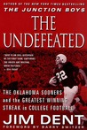 The Undefeated: The Oklahoma Sooners and the Greatest Winning Streak in College Football