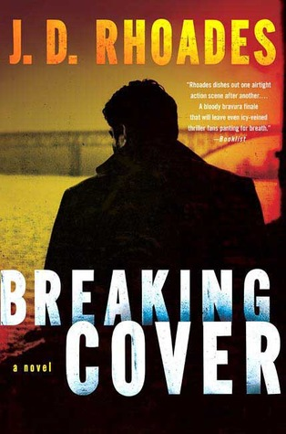 Breaking Cover by J.D. Rhoades