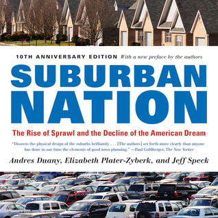 Suburban Nation by Andrés Duany
