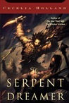 The Serpent Dreamer (The Life and Times of Corban Loosestrife, #3)