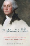 The Painter's Chair: George Washington and the Making of American Art