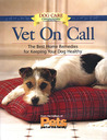Vet On Call: The Best Home Remedies for Keeping Your Dog Healthy