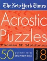 The New York Times Acrostic Puzzles Volume 8
