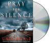 Pray for Silence: A Thriller (Kate Burkholder #2)