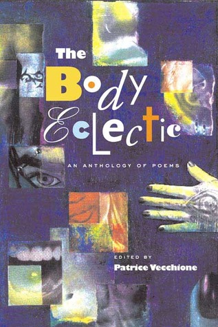 The Body Eclectic: An Anthology of Poems