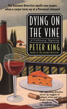 Dying on the Vine (Gourmet Detective Mystery, Book 3)