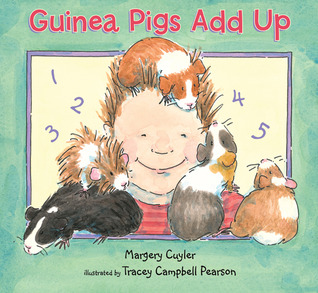 Guinea Pigs Add Up by Margery Cuyler