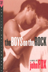The Boys on the Rock by John Fox