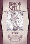 Dragon Spell (Dragonlance: The New Adventures, #8)