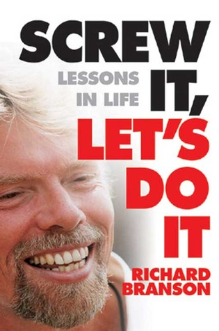 Screw It, Let's Do It by Richard Branson