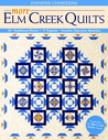 More Elm Creek Quilts: 30+ Traditional Blocks, 11 Projects, Favorite Character Sketches
