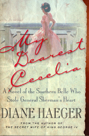 My Dearest Cecelia by Diane Haeger