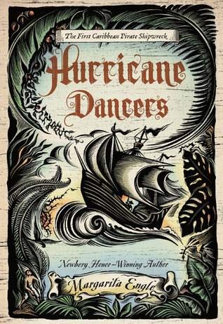 Hurricane Dancers by Margarita Engle