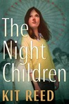 The Night Children by Kit Reed