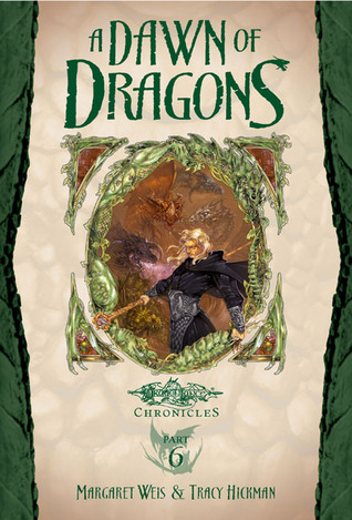 A Dawn of Dragons by Margaret Weis