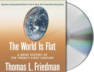 The World Is Flat [Updated and Expanded] by Thomas L. Friedman