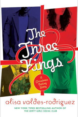 The Three Kings by Alisa Valdes-Rodriguez