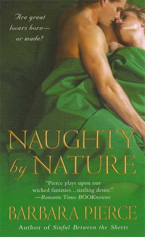 Naughty by Nature by Barbara Pierce