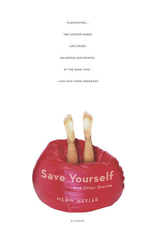 Save Yourself: And Other Stories