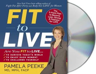 Fit to Live: 5 Steps to a Lean, Strong, Fearless You
