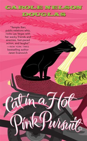 Cat in a Hot Pink Pursuit by Carole Nelson Douglas