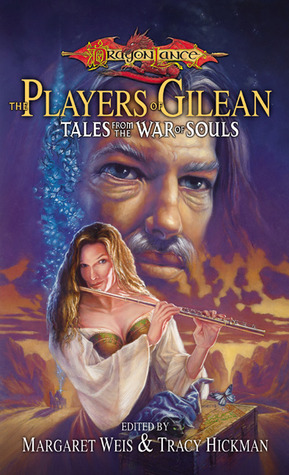 The Players of Gilean by Margaret Weis