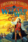 A Wizard in the Way (Rogue Wizard, #9)