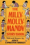 The Milly-Molly-Mandy Storybook by Joyce Lankester Brisley