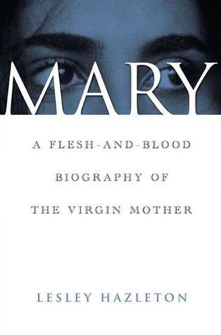 Mary by Lesley Hazleton