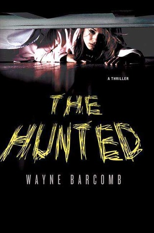 The Hunted: A Thriller