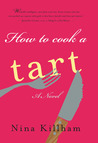How to Cook a Tart by Nina Killham