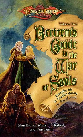 Bertrems Guide to the War of Souls, Volume Two Dragonlance: Bertrems Guides 3
