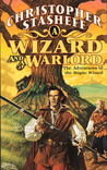 A Wizard and a Warlord (Rogue Wizard, #8)