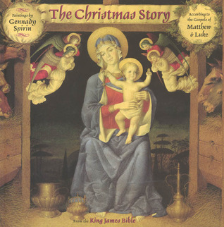The Christmas Story: From The King James Bible