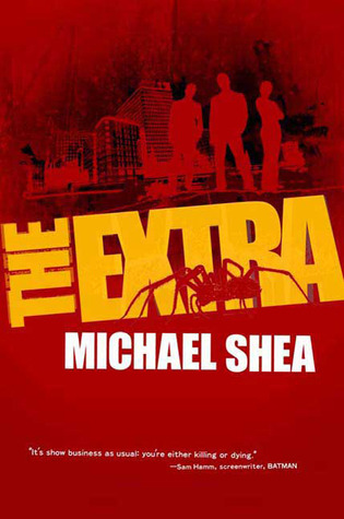 The Extra by Michael   Shea
