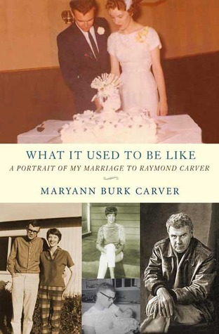 What It Used to Be Like by Maryann Burk Carver