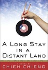 A Long Stay in a Distant Land: A Novel