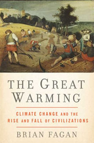 The Great Warming by Brian M. Fagan