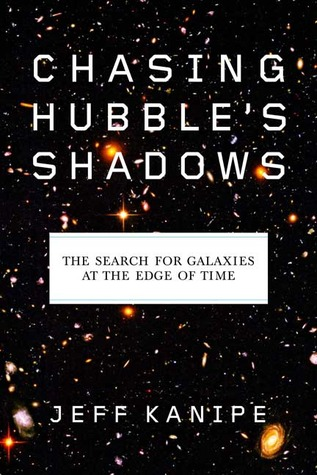 Chasing Hubble's Shadows by Jeff Kanipe