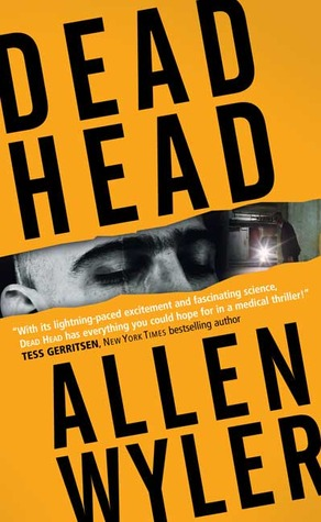 Dead Head by Allen Wyler