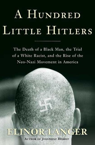 A Hundred Little Hitlers by Elinor Langer