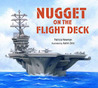 Nugget on the Flight Deck