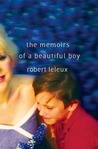 The Memoirs of a Beautiful Boy by Robert Leleux