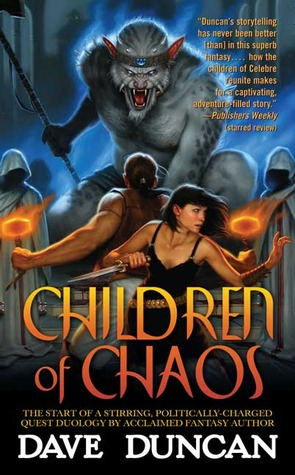 Children of Chaos by Dave Duncan