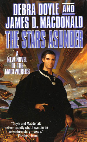 The Stars Asunder: A New Novel of the Mageworlds