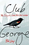 Club George by Bob Levy